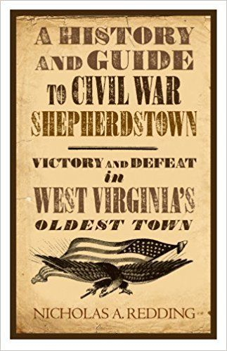 A History and Guide to Civil War Shepherdstown